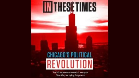 Miles Kampf-Lassin on Chicago's Political Revolution