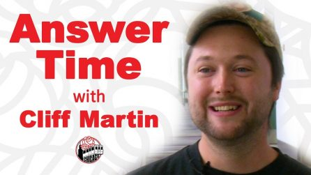 Answer Time with Cliff Martin