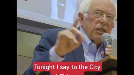 A word to Chicago from Bernie Sanders