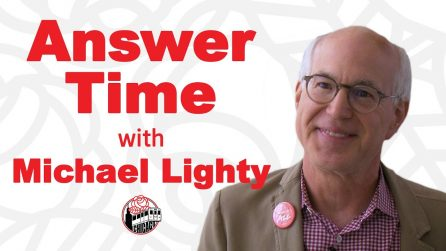 Answer Time with Michael Lighty