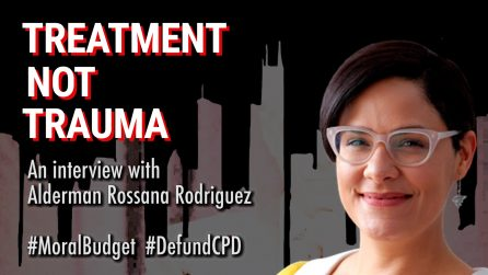 Treatment Not Trauma: An Interview With Alderman Rossana Rodriguez